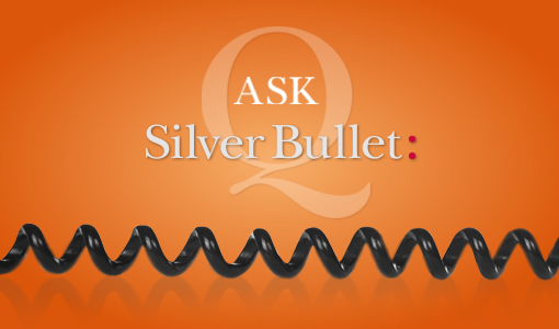 Ask Silver Bullet: March 2017